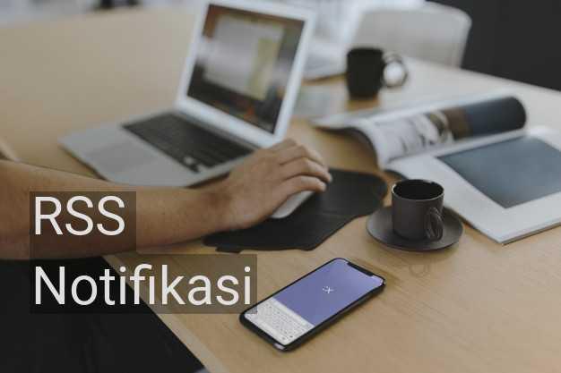 Cara Pasang Notifikasi Website Favorit Menggunakan RSS