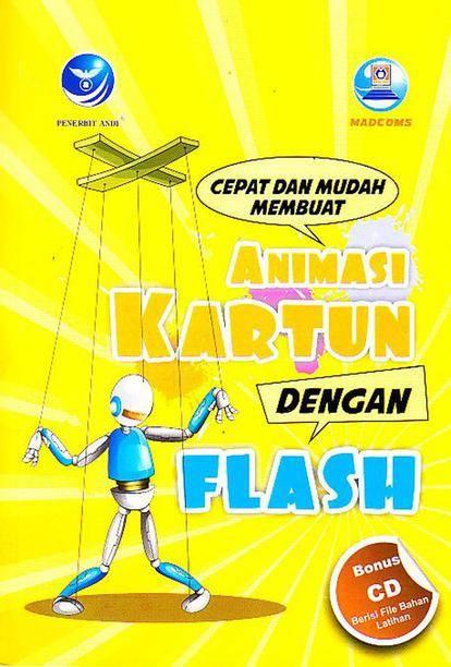 4. Cara dan Mudah Membuat Animasi Kartun dengnan Flash + CD