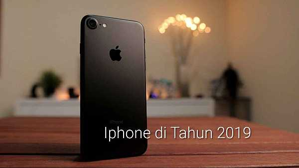 Rekomendasi Iphone Second di Tahun 2019
